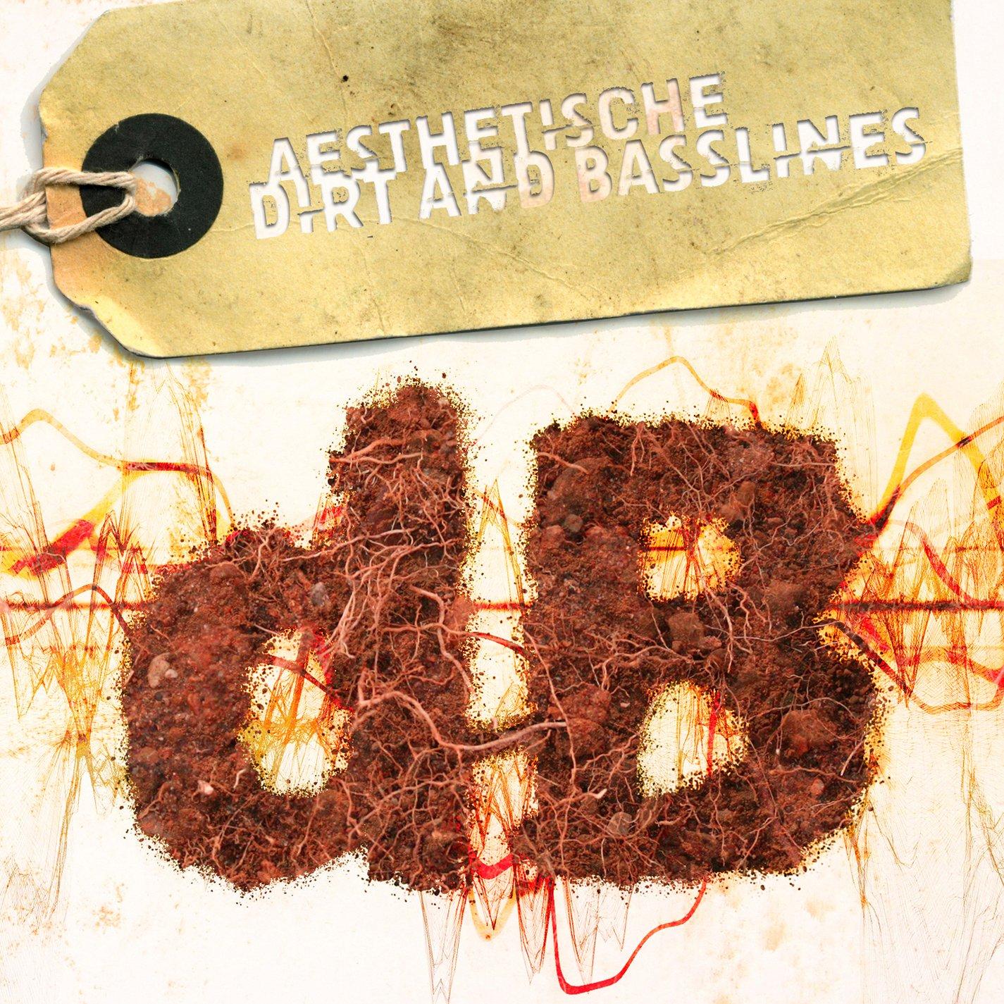 CD : Aesthetische - Dirt & Basslines (CD)