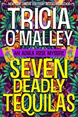 Seven Deadly Tequilas (The Althea Rose series Book 7) Kindle Edition
