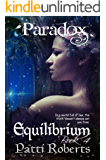 Paradox - Equilibrium (Book 4) (Paradox series)