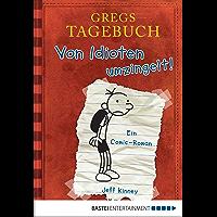 Gregs Tagebuch - Von Idioten umzingelt!