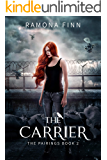 The Carrier (The Pairings Book 2)