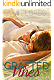 Grafted Vines (Zachary & Dani) (Intertwined Hearts Book 4) (English Edition)