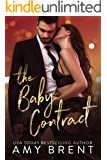 The Baby Contract: A Best Friend's Brother Romance (English Edition)