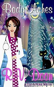 Body Aches: (Reece Carson, RN, A Text-A-Nurse Cozy Mystery Series Book 2)