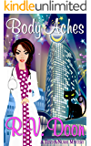 Body Aches: (Reece Carson, RN, A Text-A-Nurse Cozy Mystery Series Book 2)