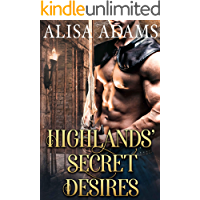 Highlands' Secret Desires: A Scottish Medieval Historical Romance Collection