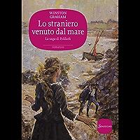 Lo straniero venuto dal mare (La saga di Poldark Vol. 8)