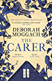 The Carer: 'A cracking, crackling social comedy' The Times (English Edition)