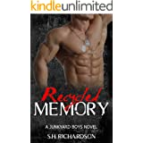 Recycled Memory (The Junkyard Boys Book 5)