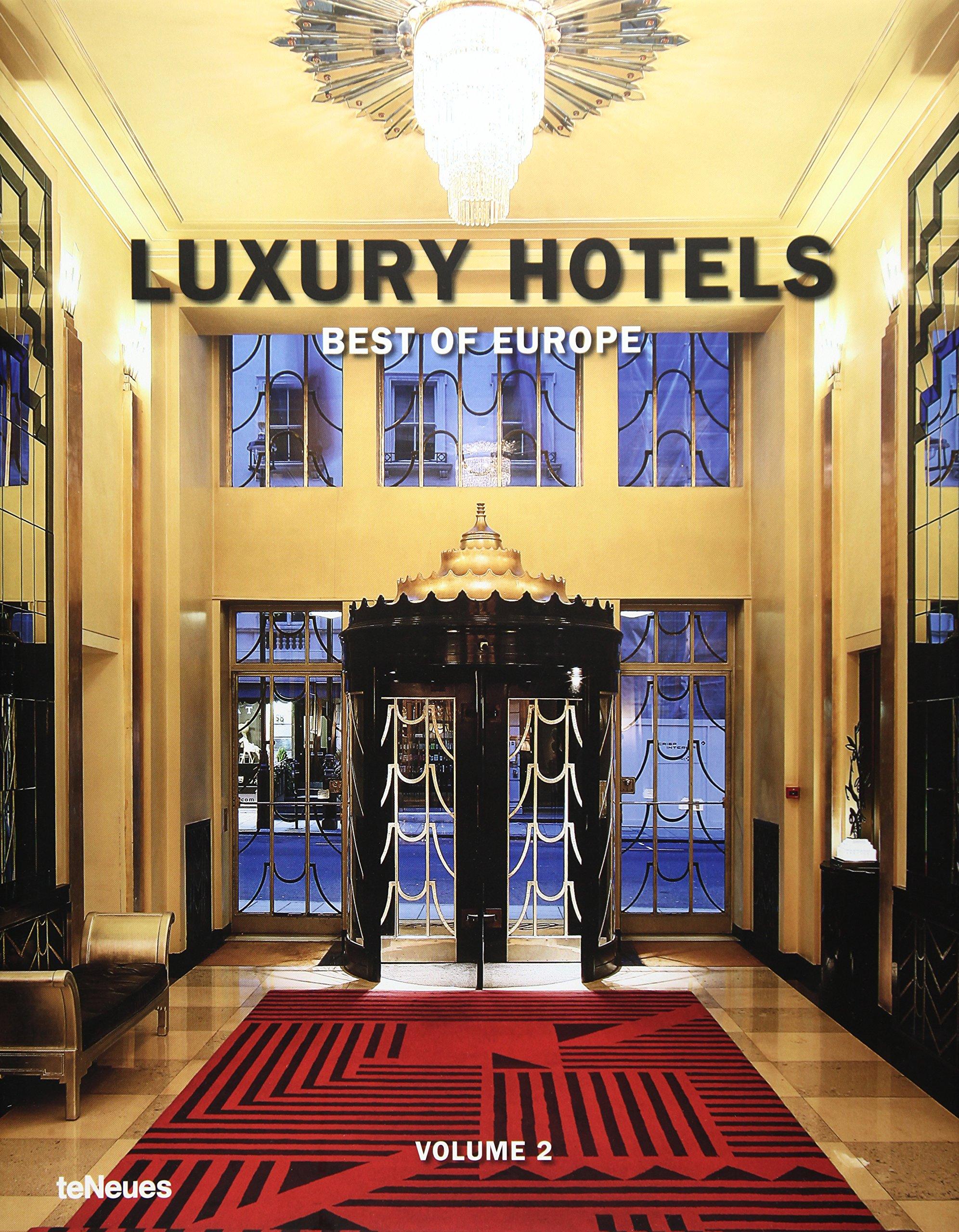 Amazon com luxury hotels best of europe volume 2 9783832796136 martin n kunz books