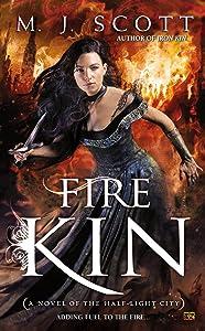 Fire Kin (The Half-Light City Book 4)