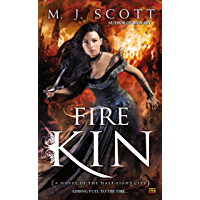 Fire Kin (The Half-Light City Book 4)