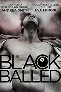 Black Balled (Black Balled Series Book 1)