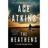The Heathens (A Quinn Colson Novel)