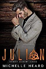 Julian (Trinity Academy Book 4) Kindle Edition