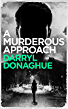 A Murderous Approach (A Sarah Gladstone Thriller Book 3)