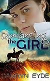 Romancing the Girl (English Edition)