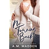 No Turning Back, A Breaking the Rules Novel