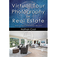 Image for Virtual Tour Photography for Real Estate: How to create professional 360 tours (Real Estate Photography Book 7)
