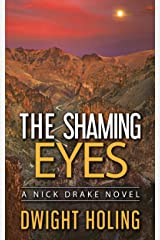 The Shaming Eyes (A Nick Drake Novel Book 3) Kindle Edition
