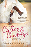The Calico and Cowboys Romance Collection: 8 Novellas from the Old West Celebrate the Lighthearted Side of Love