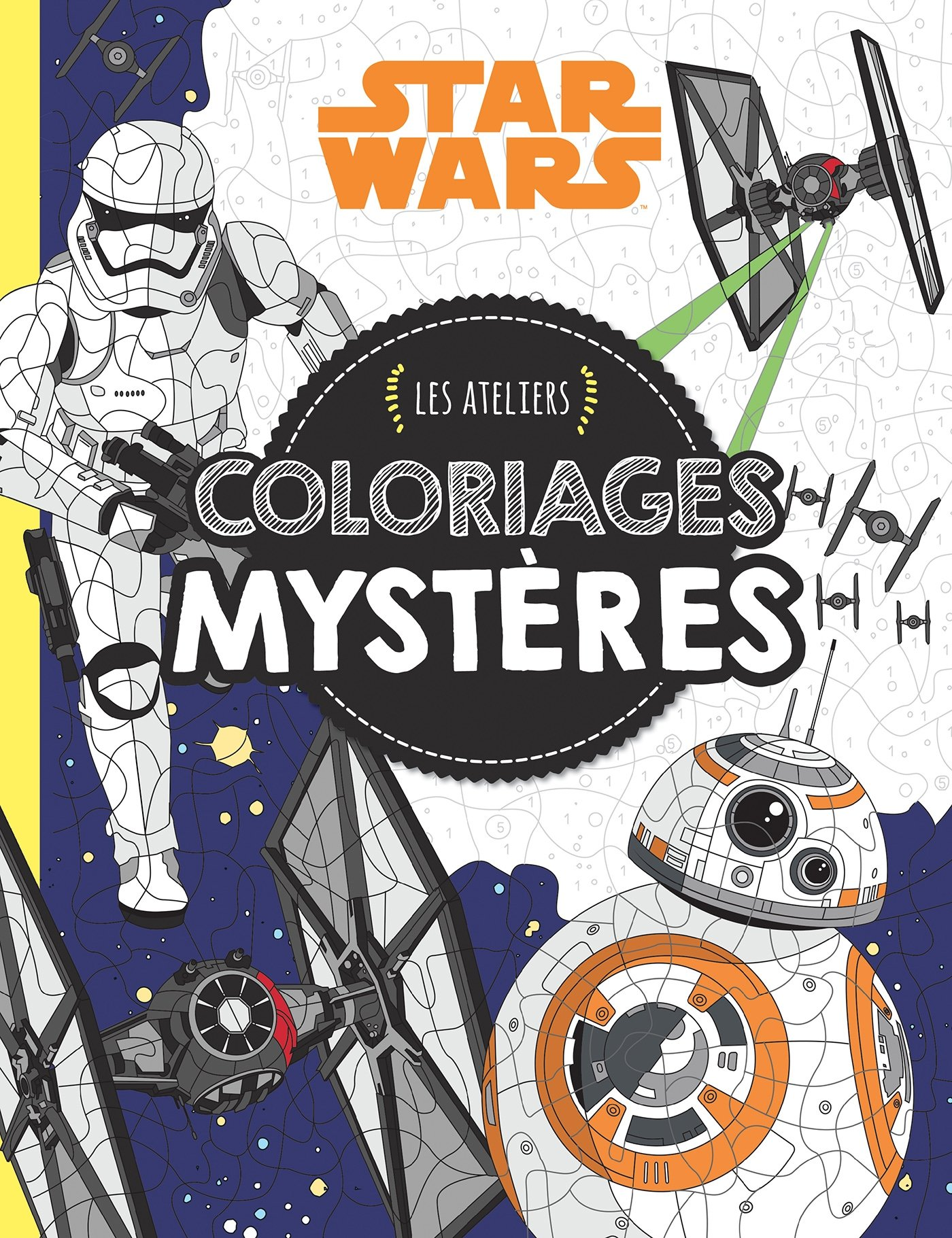 Rey Star Wars Vii Les Ateliers Star Wars Coloriages Mysteres Hjd Ateliers French Edition 9782019496548 Amazon Com Books