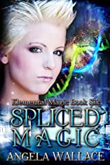 Spliced Magic (Elemental Magic Book 6) Kindle Edition