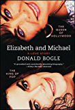 Elizabeth and Michael: The Queen of Hollywood and the King of Pop—A Love Story