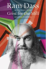 Grist for the Mill: Awakening to Oneness Kindle Edition
