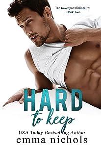 Hard to Keep (The Davenport Billionaires Book 2)