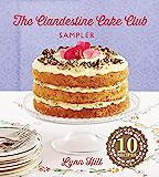 The Clandestine Cake Club Cookbook (English Edition)