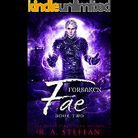 Forsaken Fae: Book Two