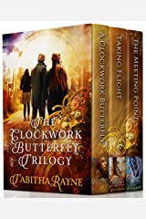The Clockwork Butterfly Trilogy Kindle Edition