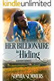 Her Billionaire in Hiding (Texas Ranch Romance Book 3)