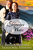 Tennessee Waltz (The Homespun Hearts Series, Book 1)