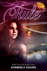 Rule (Roam Series, Book Five) Kindle Edition