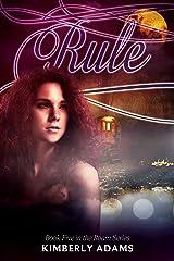 Rule (Roam Series, Book Five) Kindle Edition