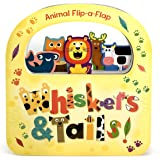 Whiskers & Tails: Flip-a-Flap Board Book