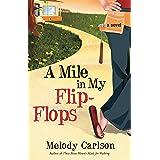 A Mile in My Flip-Flops: A Novel