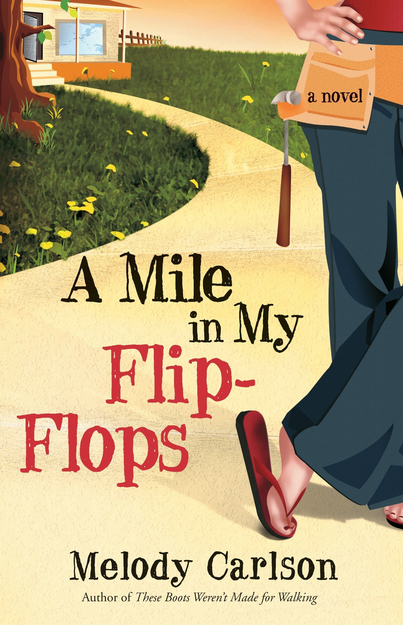 Mile My Flip Flops Novel