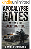 Rapture (Apocalypse Gates Author's Cut Book 1)