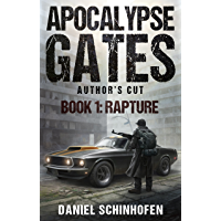 Rapture (Apocalypse Gates Author's Cut Book 1) (English Edition)