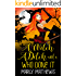 A Witch A Ditch and a Who Done It (Cornish Magical Mysteries Book 1)