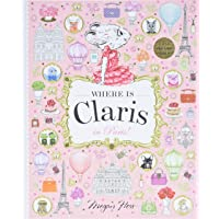 Where is Claris in Paris: Claris: A Look-and-find Story! (Volume 1)
