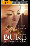 Duke - Ein weiter Weg zurück (German Edition)
