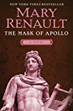 The Mask of Apollo: A Novel