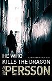 He Who Kills the Dragon: Bäckström 2