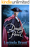 Deadly Peril: A Georgian Historical Mystery (Alec Halsey Mystery Book 3)