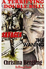 The Savages & The Waning : A Terrifying Double Bill Kindle Edition