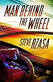 Man Behind the Wheel: Volume 1 (Next Half Century)